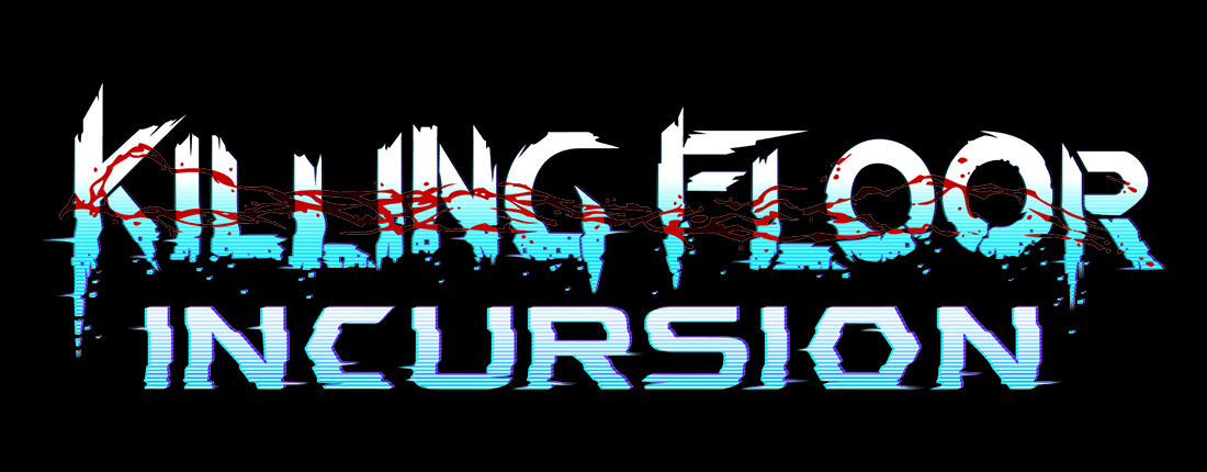 Killing Floor Incursion Coming to PlayStation®VR on May 1, 2018