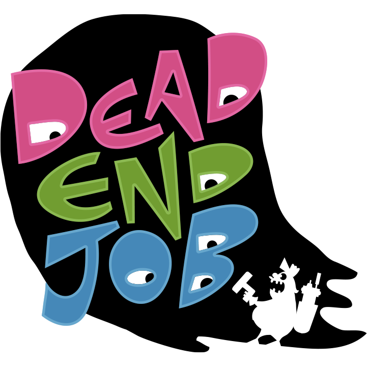 'Dead End Job' Releasing Later This Year